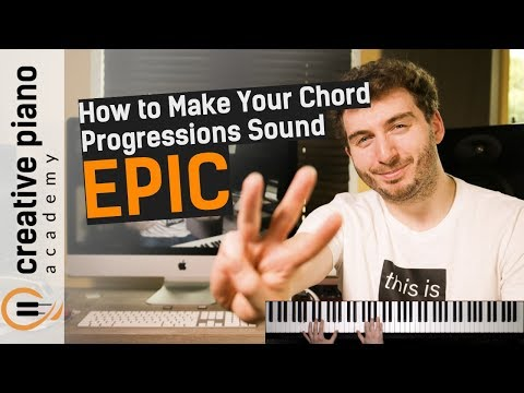 Chord Progressions: 3 SIMPLE tweaks to create EPIC sounding piano chord progressions