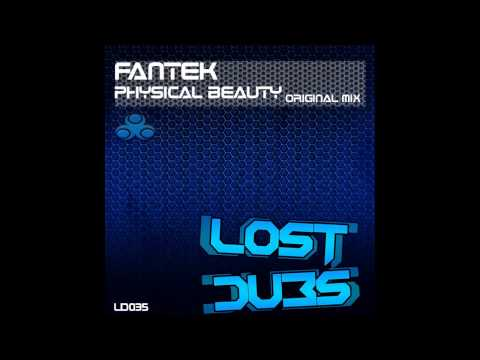 Fantek-Physical Beauty - Out Now!