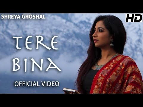 Tere Bina (Single) - Official Video - Shreya Ghoshal - Deepak Pandit