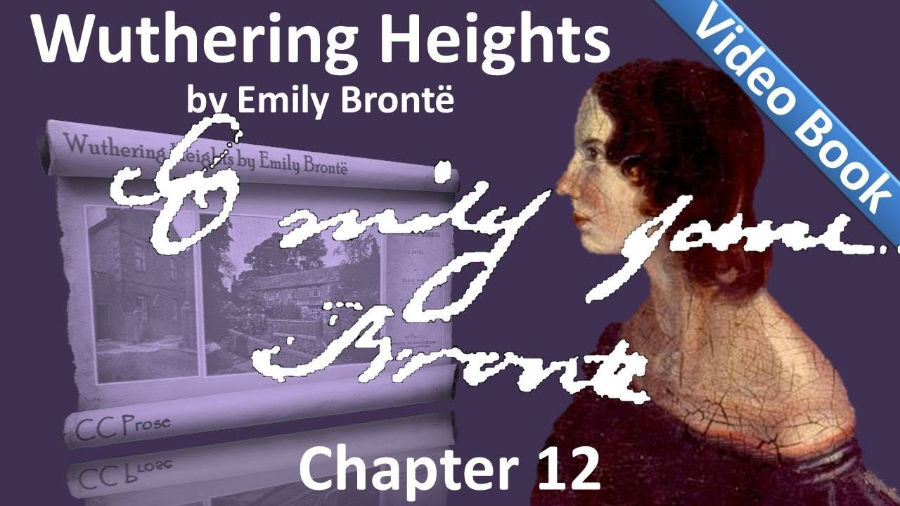 Ver Chapter 12 – Wuthering Heights by Emily Brontë en Español Online