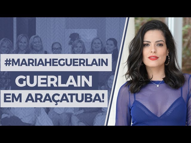 #MariaheGuerlain em Araçatuba! - Mariah Bernardes