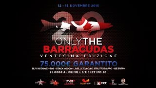 Only The Barracudas 20 (12-16 Novembre 2015)