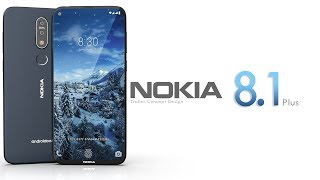 Nokia 8.1 Plus 2019 Trailer Concept Design Official introduction !
