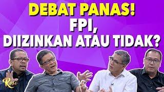 Debat Panas! Izin FPI Diizinkan atau Tidak?! | Gebrakan Menteri Jokowi - ROSI (3)