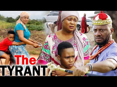 THE TYRANT  (Complete Movie) - Yul Edochie & Uju Okoli 2020 Latest Nigerian Movie