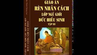 Rèn Luyện Nhân Cách Ngũ Giới - Đạo Đức Hiếu Sinh - Tập 3-01