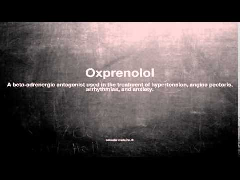 Medical vocabulary: What does Oxprenolol mean