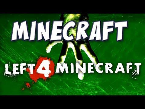 Minecraft - Left 4 Dead Mod