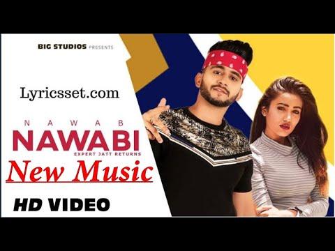 [ NEW MUSIC Presenting Nawabi | Expert Jatt Returns | Nawab | Gima Ashi | Latest Punjabi Songs 2020]