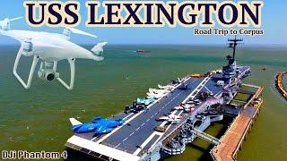 Corpus Christi (TX) United States  City pictures : USS Lexington |Corpus Christi, TX| Road Trip to Corpus- Day 1 4K(UHD)