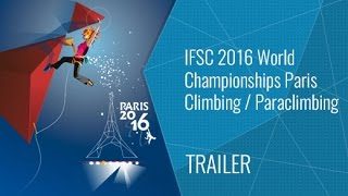 Upcoming LiveStream Trailer - IFSC World Championships Paris 2016 by International Federation of Sport Climbing