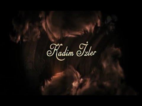 Kadim İzler - 1. Bölüm