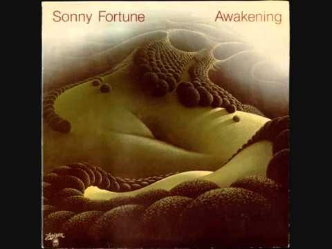 Sonny Fortune – Awakening