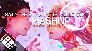 Video Said The Sky, MitiS and Illenium (All I Got vs. Moments vs. Sound of Walking Away)   Melodic Dubstep MP3, 3GP, MP4, WEBM, AVI, FLV Agustus 2018