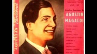 Download Lagu Agustín Magaldi : ¿Quién eres tú? Mp3