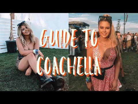 GUIDE TO COACHELLA | Everything you need to know