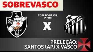 As informações e as nossas expectativas sobre Vasco e Santos de Amapá, pela Copa do Brasil! curta nossa Fan-page no Facebook: ...