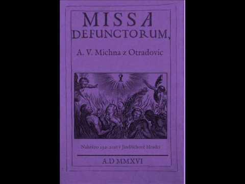 Missa Requiem -  A. V. Michna z Otradovic