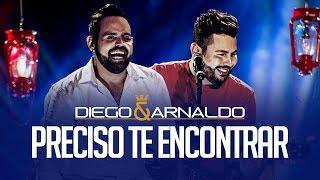 Download Lagu Preciso te encontrar | Diego e Arnaldo Mp3