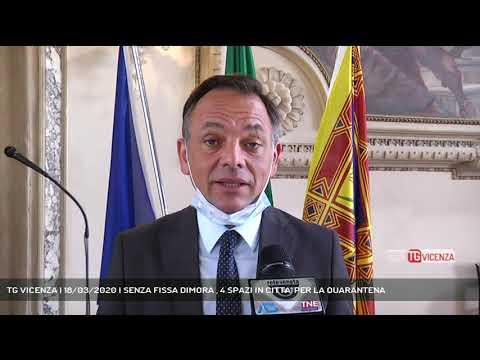 TG VICENZA | 18/03/2020 | SENZA FISSA DIMORA , 4 SPAZI IN CITTA' PER LA QUARANTENA