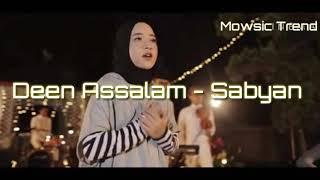 Video Deen Assalam - Cover Sabyan (Lirik) Top Trending youtube. MP3, 3GP, MP4, WEBM, AVI, FLV Juni 2019