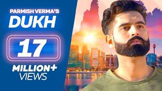 Video DUKH (Full Song) Anmol ft. Parmish Verma | M Vee | New Punjabi Sad Songs 2018 MP3, 3GP, MP4, WEBM, AVI, FLV April 2018