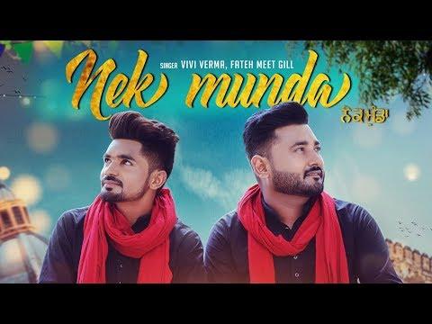 Nek Munda: Vivi Verma, Fateh Meet Gill (Full Song)