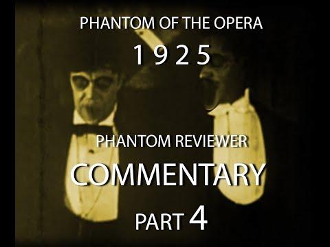 PHANTOM 1925 Lon Chaney Phantom Reviewer Commentary Part 04