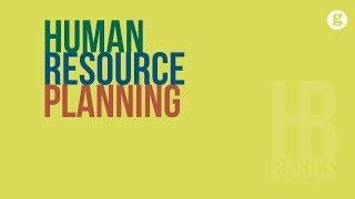 HR Basics: Human Resource Planning