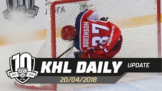 Daily KHL Update - April 20th, 2018 (English)