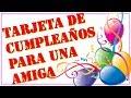 Tarjeta con frases de cumpleaños para una amiga - Video