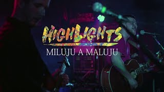 Video HighLights - Miluju a maluju