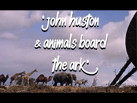 'John Huston & Animals Board the Ark' from 'The Bible In The Beginning' (1966) Dir.John Huston