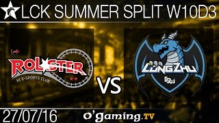 KT Rolster vs Longzhu Gaming - LCK Summer Split 2016 - W10D3