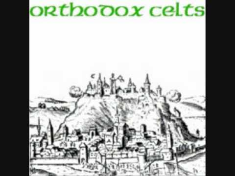 Orthodox Celts - Poor Old Dicey Riley
