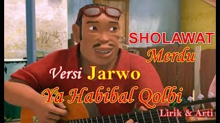 NISSA SABYAN YA HABIBAL QOLBI VERSI JARWO LIRIK | Sholawat Merdu Nissa Sabyan Ya Habibal Qolbi lirik