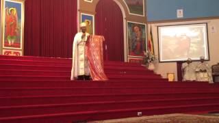 Ethiopian Orthodox Church Kesis Tegenu Tadesse  Part 1