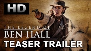 Nonton THE LEGEND OF BEN HALL (2016) Teaser Trailer #1 [HD] Australian Movie Film Subtitle Indonesia Streaming Movie Download