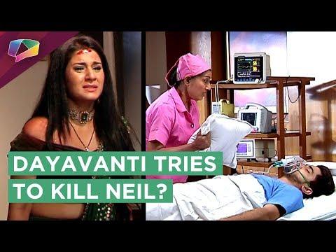 Dayavanti Tries To Kill Neil | Avni Saves Him? | N
