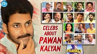 Video Celebrities Opinion About Power Star Pawan Kalyan || Frankly With TNR || Talking Movies with iDream MP3, 3GP, MP4, WEBM, AVI, FLV Desember 2018
