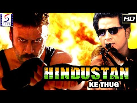 Hindustan Ke Thug l (2018) South Action Film Dubbed In Hindi Full Movie HD l Jackie Shroff