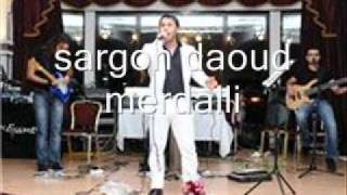 Download Lagu sargon daoud merdalli mix .. سركون داؤود مردالي Mp3