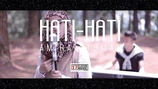 Download lagu Amira Othman Hati Hati Ost Sha Dan Shah Mp3