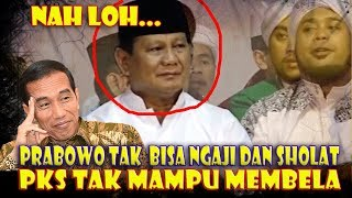 Download Video KARMA PRABOWO! KINI ISOE NGAJI DAN SHALAT M3NY3R4NGNY4, PKS TAK MAMPU MEMBELA MP3 3GP MP4
