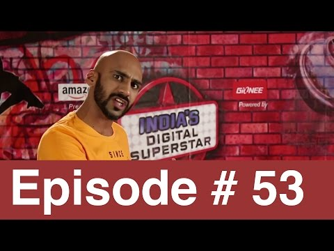 Episode 53 | New Video Of The Day | India?s Digital Superstar