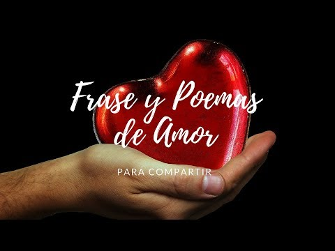 Frases de amor cortas - Frases y Poemas de amor para compartir