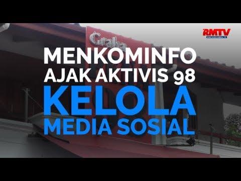 Menkominfo Ajak Aktivis 98 Kelola Media Sosial