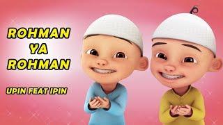 Video Rohman Ya Rohman versi Upin Ipin MP3, 3GP, MP4, WEBM, AVI, FLV April 2019