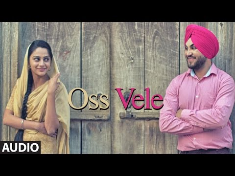 New Punjabi Songs 2016 | OSS VELE Audio Song | Man