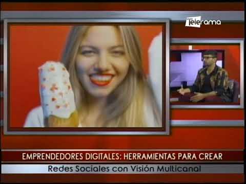 Emprendedores digitales: Herramientas para crear redes sociales con visión multicanal